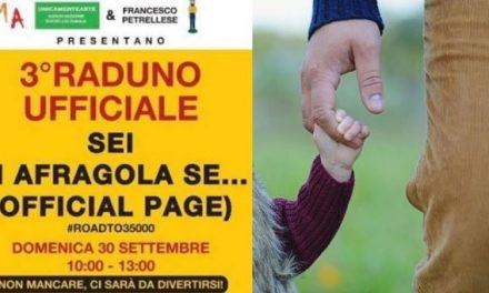 """""""Sei di Afragola se…"""" domenica 30 settembre partecipa al 3° raduno ufficiale: ecco le novità"""