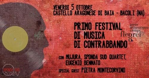 Al Castello di Baia il primo festival di musiche di contrabbando con Eugenio Bennato