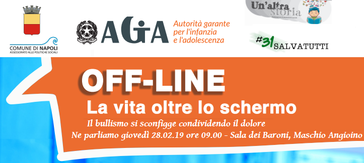 Off line la vita oltre lo schermo: l'evento il 28 febbraio al Maschio Angioino