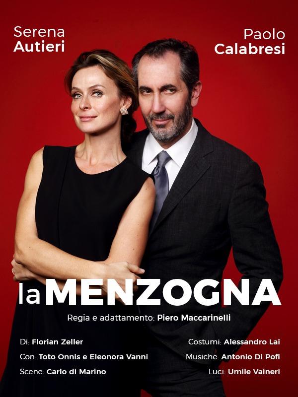 """Serena Autieri e Paolo Calabresi in scena con """"La Menzogna"""" di Florian Zeller"""