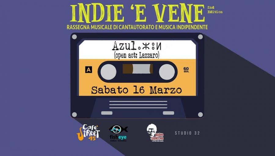 """Azul a Torre del Greco per il quarto appuntamento della rassegna musicale """"Indie 'e Vene"""""""
