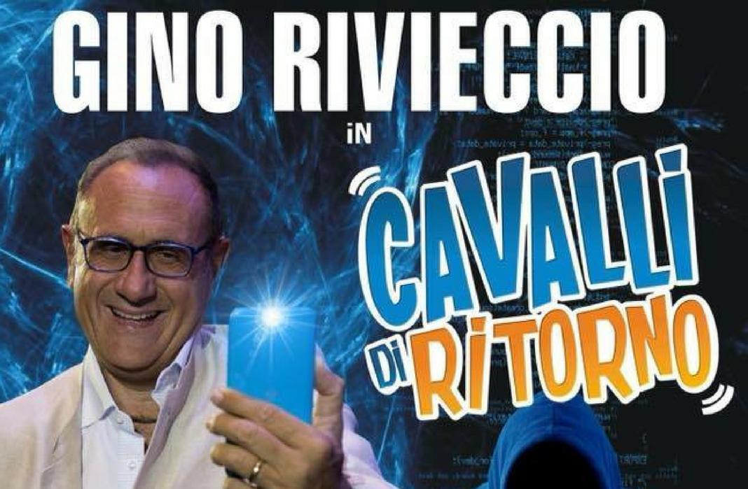 """Gino Rivieccio in """"Cavalli di ritorno 2.0"""""""