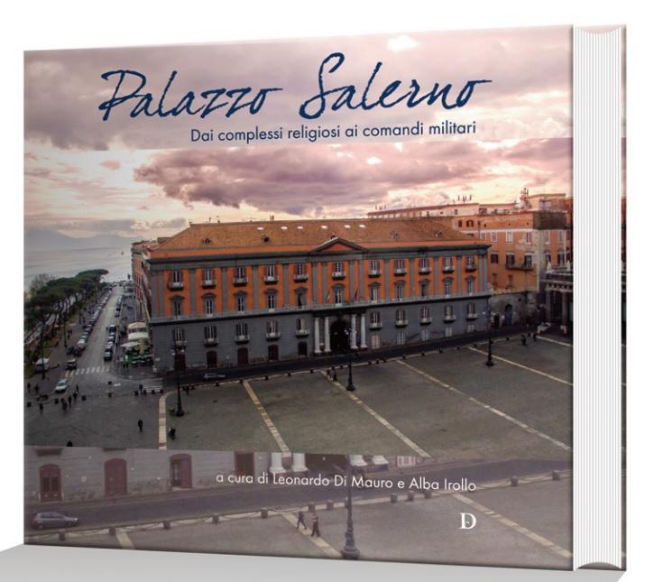 Palazzo Salerno, i segreti dalle origini ad oggi