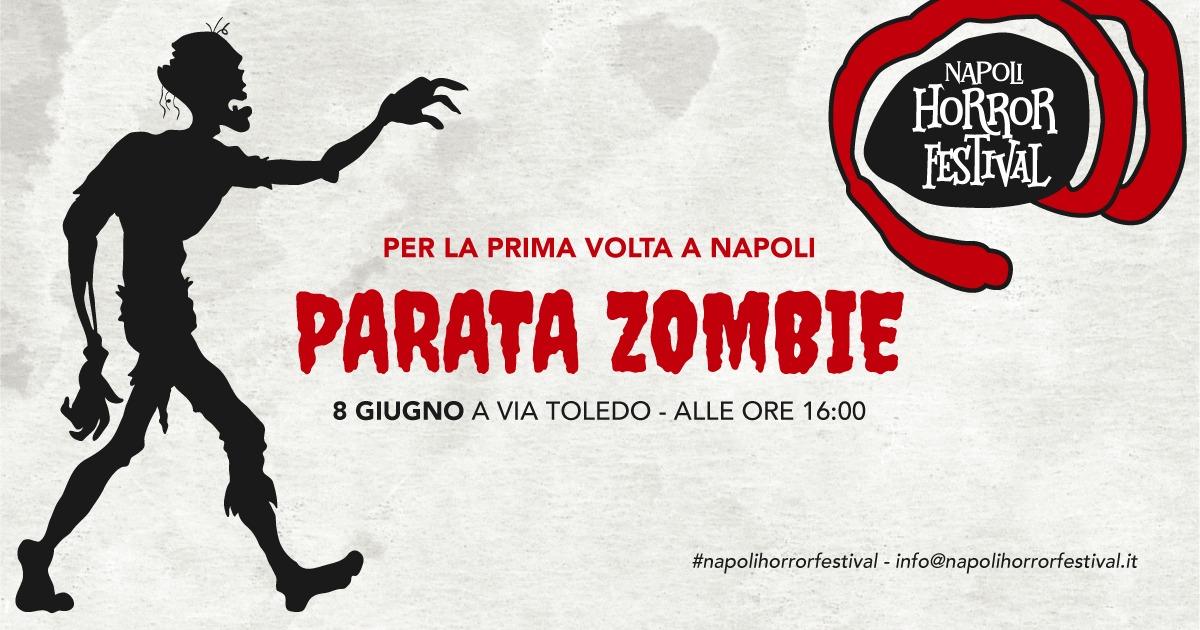 Per la prima volta a Napoli la Parata Zombie. Ecco dove