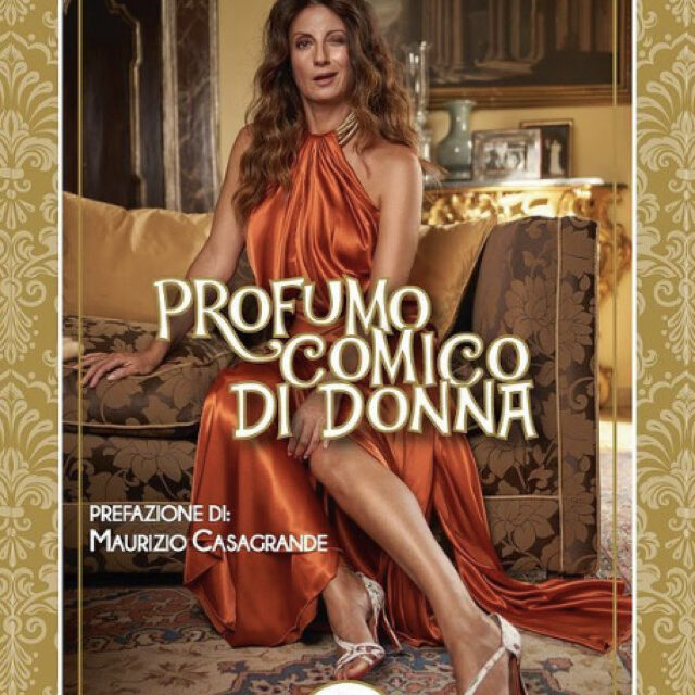 Intervista – Maria Bolignano e l'ironia intelligente al 'Profumo comico di donna'